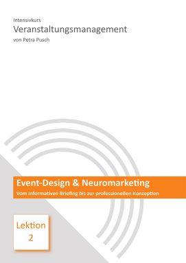 Lektion 2: Event-Design & Neuromarketing